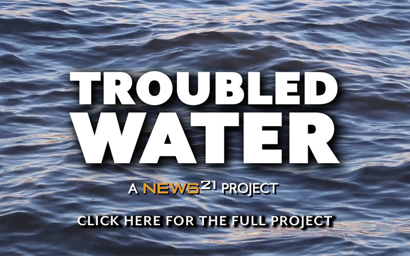 Troubled Water project by News 21